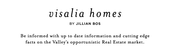 Visalia Homes by JILLIAN BOS