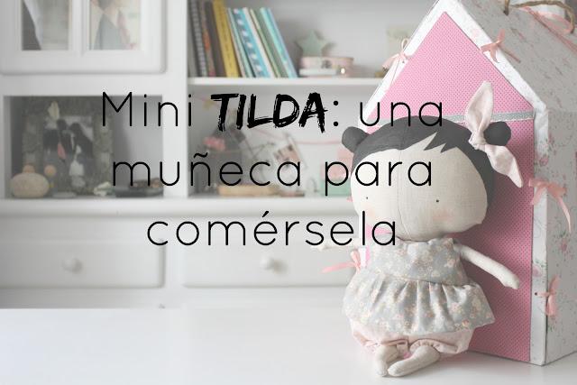 http://mediasytintas.blogspot.com/2016/06/mini-tilda-una-muneca-para-comersela.html
