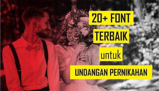 22 font terbaik untuk kartu undangan