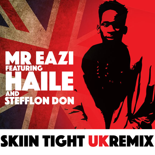 Mr Eazi – Skin Tight (UK Remix) Ft. Haile x Stefflon Don