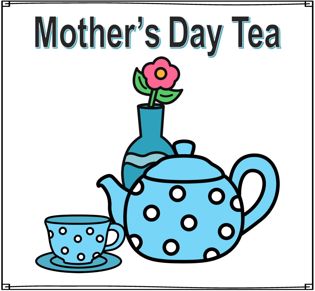 Time 4 Kindergarten: Kindergarten Mother\'s Day Tea