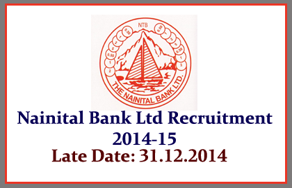 Nainital Bank Recruitment 2014-15