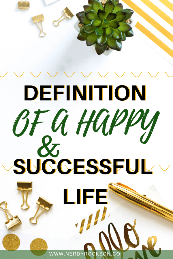 Definition of a Happy and Successful Life