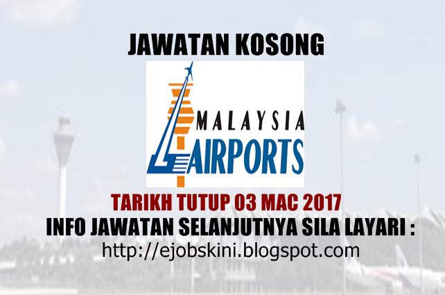 Jawatan Kosong Malaysia Airports (MAHB) Mac 2017