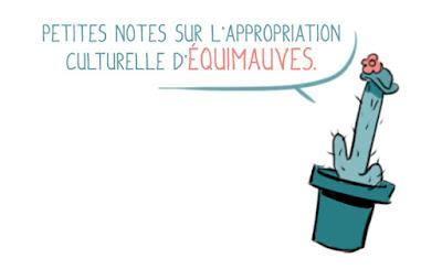 https://equimauves.wordpress.com/2014/06/14/petites-notes-sur-lappropriation-culturelle/