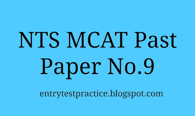 NTS MCAT Past Paper 9