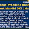 Baru..!! Lokasi Bank MANDIRI Weekend Banking JAKARTA 2018