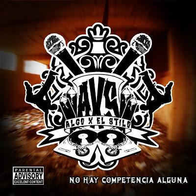 Algo X El Stylo - No Hay Competencia Alguna 2008