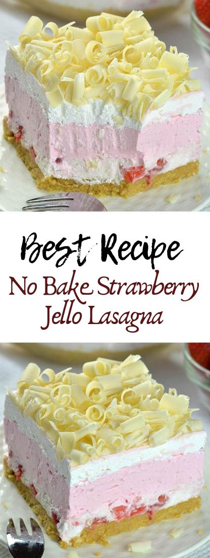 No Bake Strawberry Jello Lasagna #desserts #cakerecipe