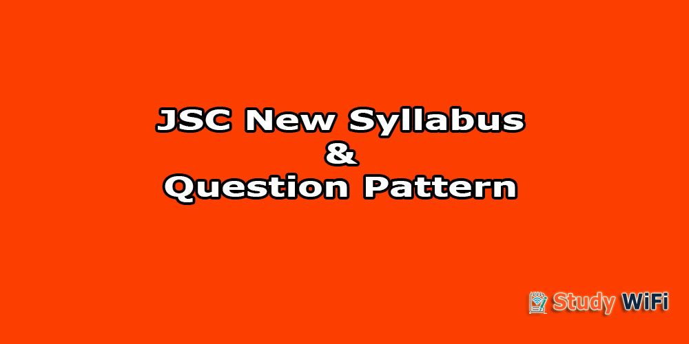 jsc new syllabus 2019 pdf, jsc question pattern, jsc mark distribution