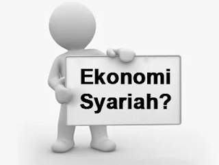 Pengertian Ekonomi Syariah Beserta Ciri, Dasar Hukum, Tujuan, Prinsip dan Manfaat Terlengkap