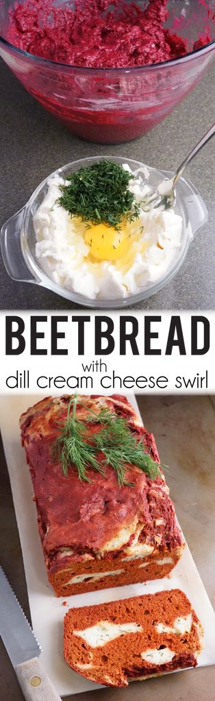 Beet Bread with Dill Cream Cheese Swirl