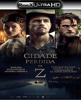 Z – A Cidade Perdida Torrent Remux Ultra HD 2017 Download – BluRay 1080p Dual Audio
