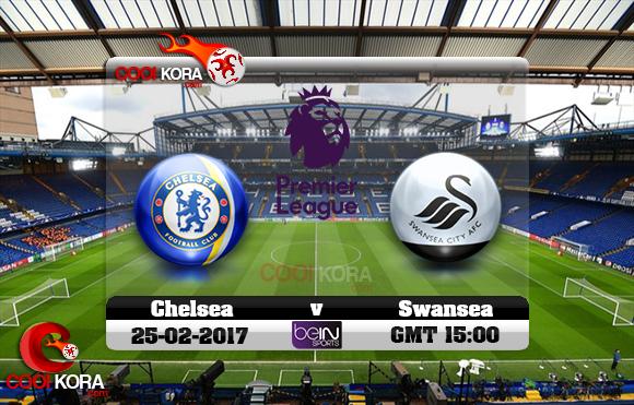 مشاهدة مباراة تشيلسي وسوانزي سيتي اليوم 25-2-2017 في الدوري الإنجليزي