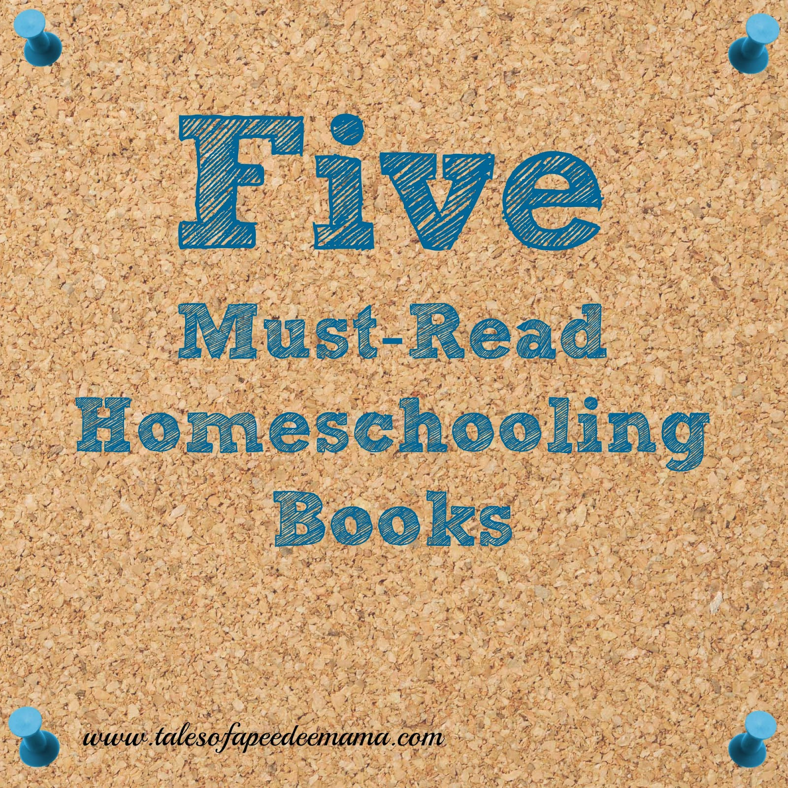 Must Read Homeschool Articles For Encouragement And: Tales Of A Pee Dee Mama: 5 Must-Read Homeschooling Books