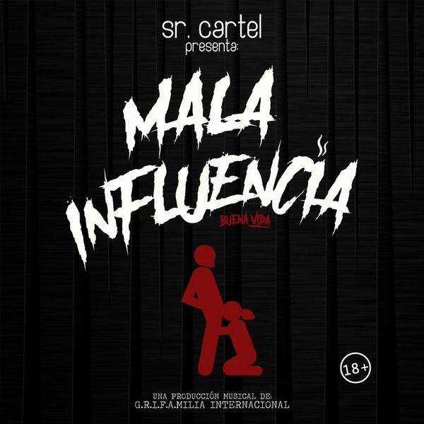 Sr Cartel Mala Influencia buena Vida (Colombia) | Decibel Ritmico
