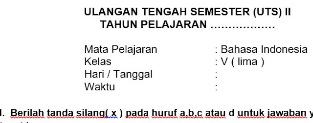 Soal UTS Bahasa Indonesia Kelas 5 semester 2 Dan Kunci Jawaban