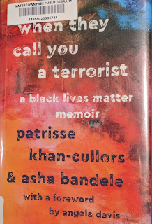 Book cover for When They Call You a Terrorist by Patrisse Khan-Cullors and Asha Bandele