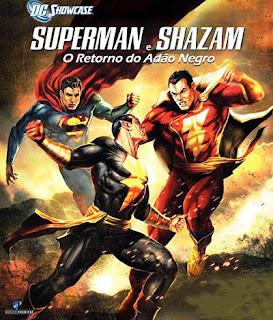 Superman e Shazam: O Retorno do Adão Negro - DVDRip Dual Áudio