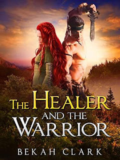 The Healer and the Warrior - fantasy romance by Bekah Clark