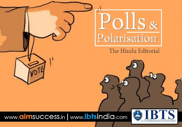 Polls And Polarisation: The Hindu Editorial