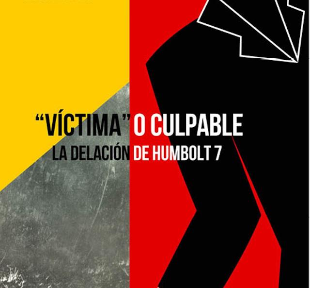 MÁRTIRES DE HUMBOLDT 7 ¿UN CASO CRIMINAL DE CELOS POR DESPECHO? (VI) FINAL
