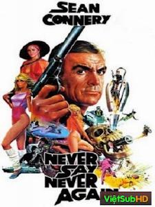 007: Không Bao Giờ Nói Không Nữa