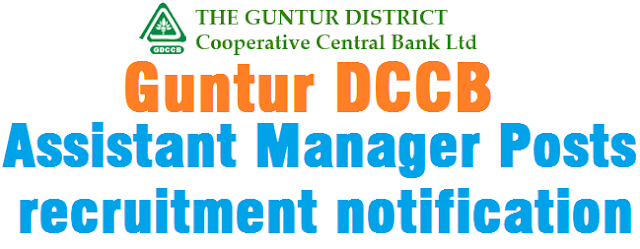 Guntur DCCB,Assistant Manager Posts