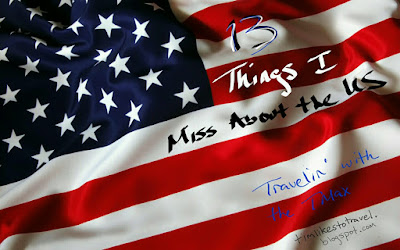 13 Things I miss about the US
