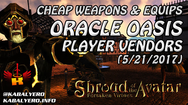 Oracle Oasis, Cheap Starter Weapons & Equips (5/21/2017)  - Shroud of the Avatar Market Watch