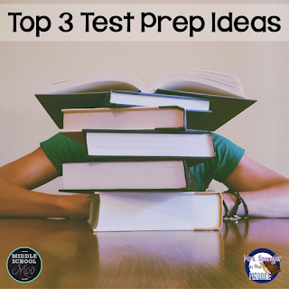 Top 3 Test Prep Ideas from the Middle School Mob!