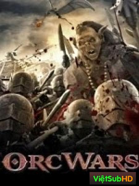 Cuộc Chiến Loài Orc