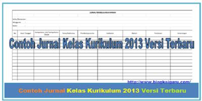 Contoh Jurnal Kelas Kurikulum 2013 Lengkap Versi Terbaru 2019