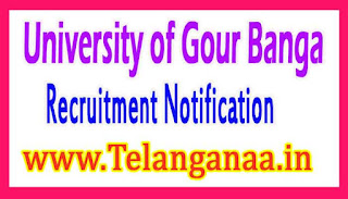 University of Gour Banga Recruitment Notification 2017