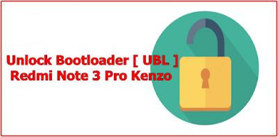Unlock Bootloader Redmi Note 3 Pro