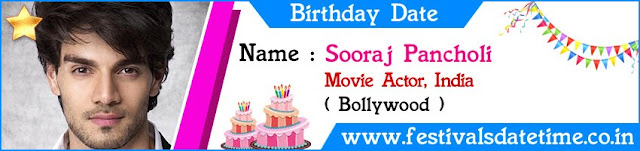 Sooraj Pancholi Birthday Date