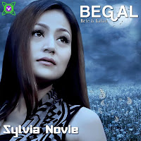 Lirik Lagu Sylvia Novie Begal (Bete & Galau)