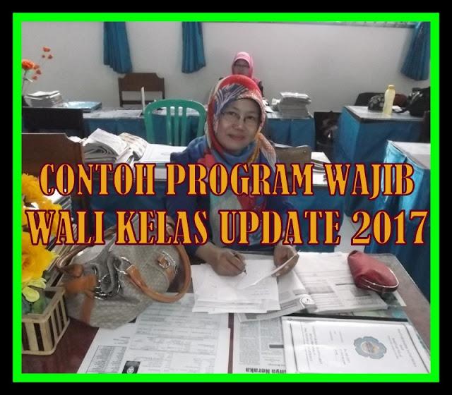 Contoh Program Wajib Wali Kelas Update 2017 Versi Terbaru