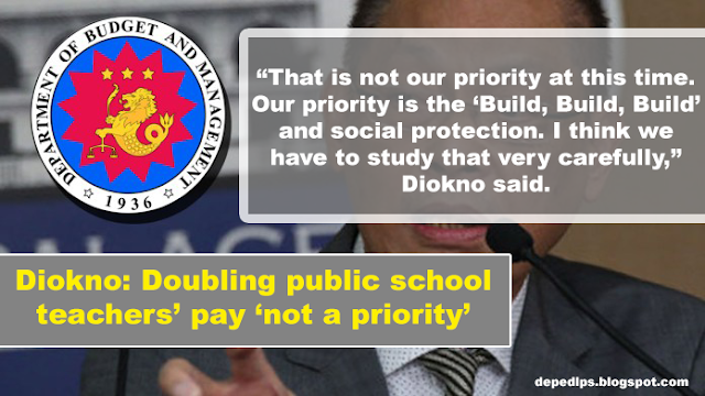Diokno: Doubling public school teachers' pay 'not a priority'