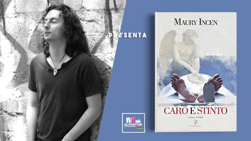 Maury Incen presenta: Caro e Stinto