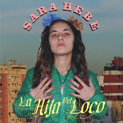 SARA HEBE - La Hija del Loco (2009)