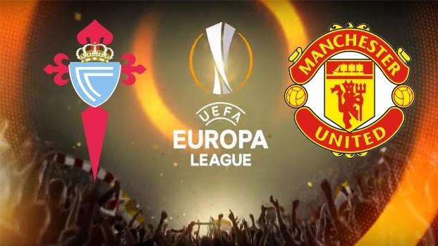 Prediksi Celta Vigo Vs Manchester United - Liga Europa