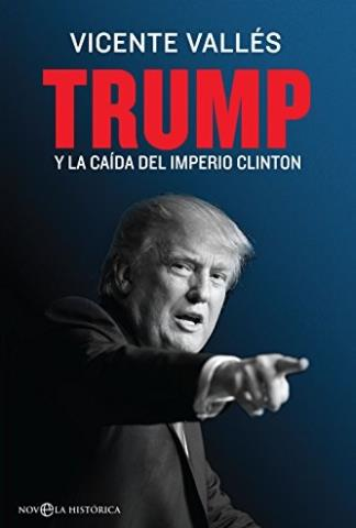 Trump y la caída del imperio Clinton