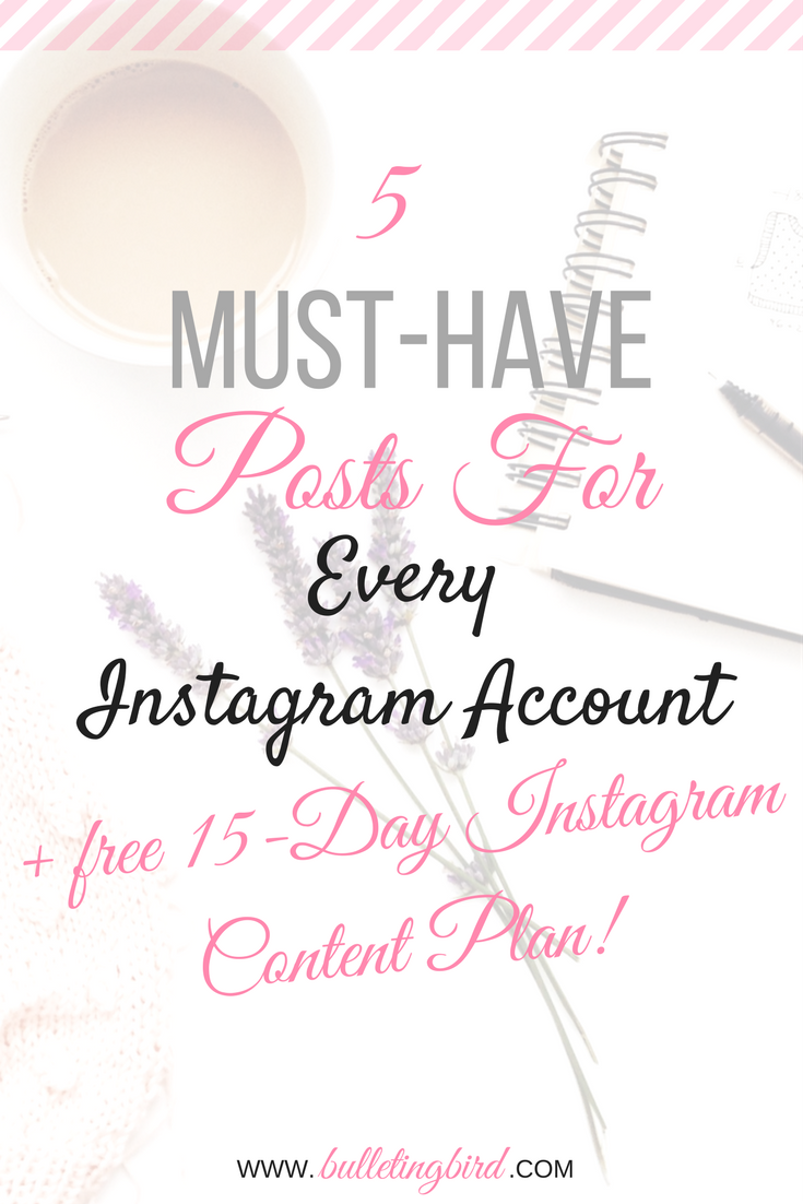 The 5 MUST-HAVE posts for every Instagram account + FREE 15 Day Instagram Content Plan