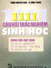 1111 Câu Hỏi Trắc Nghiệm Sinh Học - Trịnh Nguyên Giao