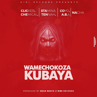Download Audio | Stamina x Tannah x Chemical ....- Wamechokoza Kubaya