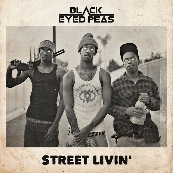 The Black Eyed Peas - STREET LIVIN' - Single  Cover