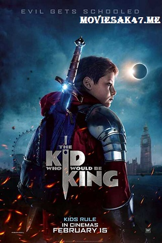 The Kid Who Would Be King (2019) Full English Movie Download in 480p & 720p, 1080p, HEVC x265, x264, mkv, Free, Watch Online mp4 google drive avi zip rar