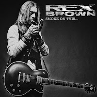 "Rex Brown - ""Smoke on This..."""
