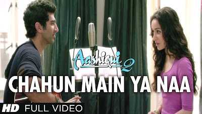 Chahu Main Yaa Naa - Aashiqui 2 Download Mp3 Music And Vide Clips + Lyrics